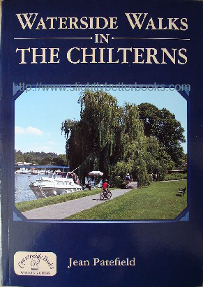 Patefield, Jean. 'Waterside Walks in the Chilterns', published in 2008 in Great Britain by Countryside Books in paperback, 96pp, ISBN 9781846740770. Sorry, sold out. Click on image to access other copies on sale at Amazon