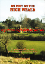 Perkins, Ben. 'On Foot on the High Weald: 18 medium and long walks in the Weald of Sussex and Kent', published in 2003 in Great Britain, in paperback, 128pp, ISBN 1857702700. Sorry, sold out, but click image to access prebuilt search for this title on Amazon UK