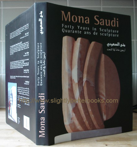 Saudi, Mona. 'Mona Saudi. Forty Years in Sculpture'. Spine, front & rear view