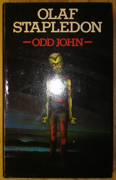 Stapledon, Olaf. 'Odd John', hardcover published in 1978 with dustjacket as a reprint from the 1935 original. Published by Eyre Methuen, 192 pages, ISBN 0413329003. Sorry, sold out, but click image to access prebuilt search for this title on Amazon UK