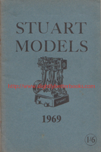 Stuart Turner Ltd. 'Stuart Models 1969', published in January 1969 by Stuart Turner Models Ltd and listing all of their products for sale. Condition: good, but vintage - has a very slightly discoloured cover and fading to the spine. Price: £11.99, not including post and packing, which is Amazon UK's standard charge (£2.80 for UK buyers, more for overseas customers)