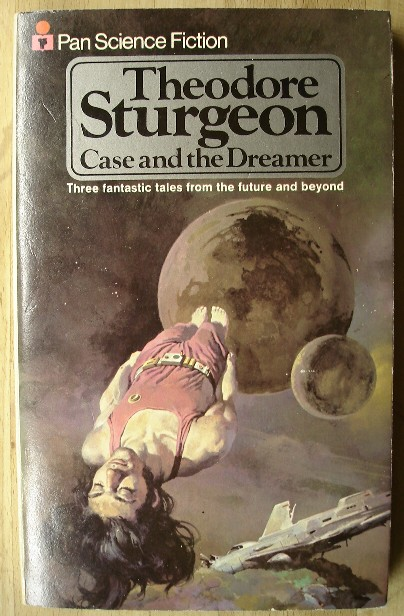 Sturgeon, Theodore. 'Case and the Dreamer and other stories', published by Pan Science Fiction in 1974, 160pp, ISBN 0330248847. Sorry, sold out, but click image to access prebuilt search for this title on Amazon UK