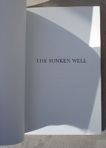 Authors: Various. Title: 'The Sunken Well', published in 1988 by Keith Murray Publications, 48 pages, paperback, ISBN 1870978064. Price: £5.00 (not including postage & packing, which for UK buyers is Amazon's standard £2.75 charge, more for overseas buyers. Click listing to buy; postage will be specified in the order by Amazon)