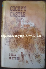 Syred, Celia M. 'Cocky's Castle' published by Angus and Robertson in 1966 in hardcover, 192pp. Sorry, sold out, but click image to access prebuilt search for this title on Amazon UK