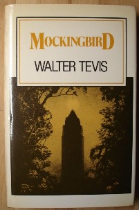 Tevis, Walter. 'Mockingbird', published in 1980 by the Science Fiction Book Club, Volume 2:1, hardcover, with dustjacket. Sorry, out of stock, but click image to access prebuilt Amazon search for this title!