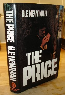 Newman, G.F. 'The Price'. Not in stock, paperback only in stock. Click image to buy! We have 3 paperback copies of this book in stock.