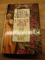 Trollope, Joanna. A Village Affair And The Rector's Wife. Hardback, 1998, BCA by arrangement with Bloomsbury. Sorry, sold out, but click image to access prebuilt search for this title on Amazon