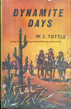 Tuttle, W. C. 'Dynamite Days', published in 1960 in Great Britain by Collins in hardback with dustjacket, 192pp, no ISBN. Condition: fair, acceptable - is ex-library, has damage to the dustjacket, the pages have slight tanning and there's a library stamp and readers' initials on the introductory title page. Pages 29-31 are fixed into the book with sellotape. Price: £10.00, not including post and packing, which is Amazon UK's standard charge (currently £2.80 for UK buyers, more for overseas customers)