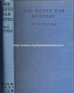 Tuttle, W. C. 'The Silver Bar Mystery', published in 1933 in Great Britain by William Collins Sons & Co Ltd in hardback, 252pp, no ISBN. Condition: good, no dustjacket, and has age spotting on page edges and occasionally on a page itself. A very decent copy. Price: £20.00, not including post and packing, which is Amazon UK's standard charge (currently £2.80 for UK buyers, more for overseas customers)