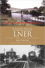 Vinter, Jeff. 'Railway Walks: LNER' (London & North Eastern Railways), published in 2009 in Great Britain in paperback, 192pp, ISBN 9780752451053. Condition: Brand new. Price: £5.20, not including post and packing, which is Amazon's standard charge (currently £2.80 for UK buyers, more for overseas customers)