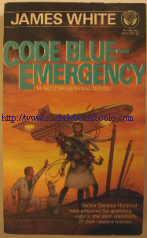 White, James. 'Code Blue-Emergency', published by Ballantine Books under the Del Rey label, 1987, pbk, 282pp, ISBN 0345341724. Price:£9.25, not including p&p, which is Amazon's standard charge (currently £2.75 for UK buyers and more for overseas buyers)