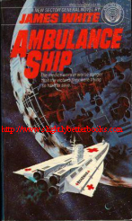 White, James. 'Ambulance Ship' published in 1979 in the United States by Del Rey in paperback,