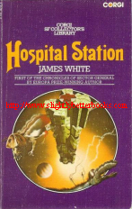 White, James. 'Hospital Station', published in 1976 under the Corgi SF Collector's Library, 192pp, ISBN 0552102148. Sorry, out of stock, but click image to access prebuilt search for this copy on Amazon UK