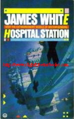 White, James. 'Hospital Station', published in 1986 in Great Britain in paperback,
