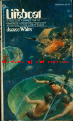 White, James. 'Lifeboat', published in 1972 in the United States, in paperback. Sorry, out of stock, but click image to access prebuilt search for this title on Amazon UK