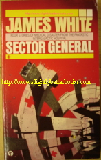 White, James, 'Sector General', published in 1987 by Futura Publications (An Orbit Book), 200pp, 0708881866. Sorry, not in stock, but click image to access prebuilt search on Amazon