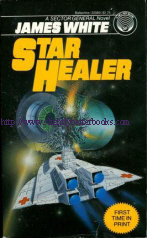 White, James. 'Star Healer', published in 1985 in the United States by Del Rey in paperback, ISBN 0345320891. Sorry, sold out, but click image to access prebuilt search for this title on Amazon UK
