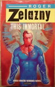 Zelazny, Roger. 'This Immortal' with cover illustration by Melvyn Grant, published in 1985 in Great Britain by Methuen, 186pp, 0413568407. Sorry, out of stock-but click image to access prebuilt search for this title on Amazon!